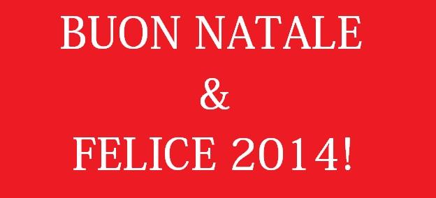 Buon Natale & Felice 2014!